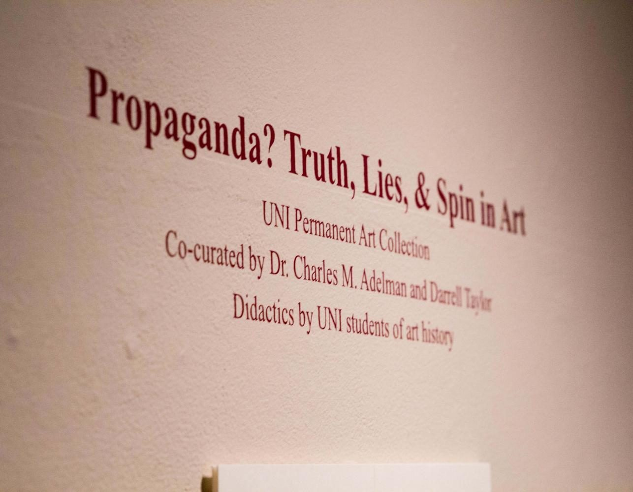 The+%22Propaganda%3F+Truth%2C+Lies+%26+Spin+in+Art%22+exhibit+currently+being+shown+in+the+Kamerick+Art+Building+features+art+pieces+researched+by+UNI+art+history+students.